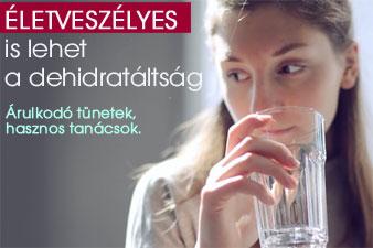 Életveszélyes is lehet a dehidratáltság
