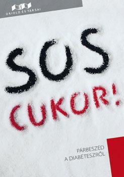 S.O.S. Cukor! - Párbeszéd a diabéteszről